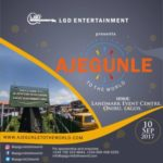 Maiden edition of Ajegunle to the world to hold on September 10th 2017 at Landmark Centre Lagos.
