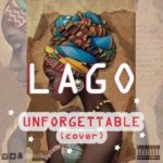 LAGO – Unforgettable (Cover)