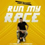 Papi Richiee – Run My Race