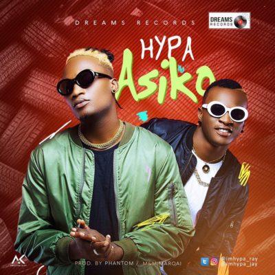 Music: Hypa – Asiko (Prod. By Phantom)