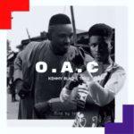 Kenny Blaq X Tolu – O.A.C [New Song]