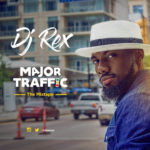 DJ RexYo – Mad Traffic [Mixtape]