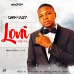 Grim Hazy – Loni ni (Today)