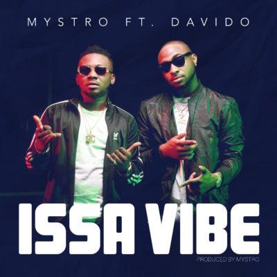 "[VIDEO]: Mystro – ""Issa Vibe"" (ft. Davido)"