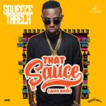 Squeeze Tarela – That Sauce (Juice Refix)