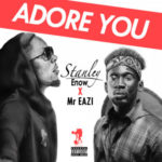 Stanley Enow – Adore You ft. Mr Eazi [New Video]