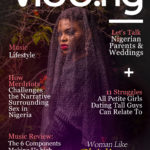 Chidinma Ekile Graces The Cover Of Vibe.ng's Magazine