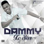 Dammy – Ko Sere