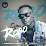 Djaw – Robo (Prod. Cheqwas)