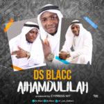 DS Blacc – AL HAMDULILAH
