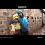 PREMIERE: Phyno – If To Say [New Video]
