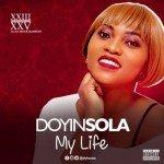 Doyinsola – My Life