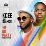 Kcee – We Go Party f. Olamide [New Song]