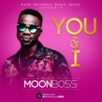 MoonBoss – You & I