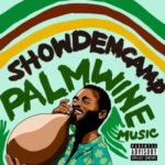Show Dem Camp – Palm Wine Music (Vol. 1)