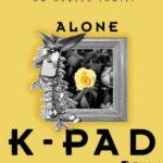 K-Pad – Alone