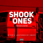 Jesse Jagz x Vector – Shook Ones (Freestyle) [New Song]
