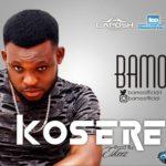 Bamo – Kosere