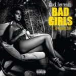Black Reverendz – Bad Girls ft. DJ Jimmy Jatt [New Song]