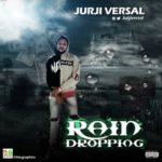 Jurji Versal – Rain Dropping