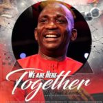 Dr. Paul Enenche – We Are Here Together