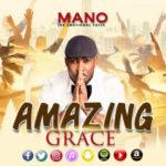 VIDEO: Mano – Amazing Grace