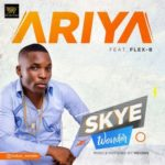 DJ Real's Real Beat Planet New Artiste Skye Wonder, Drops Ariya