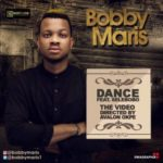 VIDEO: Bobby Maris – Dance ft. Selebobo