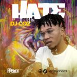 DJ Coz – Hate