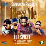 DJ Spicee – Bless Me ft. C.I.X Haem-O & Victor Velmo