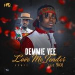 Demmie Vee – Love Me Tender (Remix) ft. 9ice