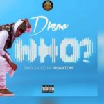 Dremo – Who [New Song]