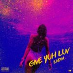 Endia – Give Yuh Luv [New Song]