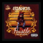 AUDIO+VIDEO: Edanos – Hustle