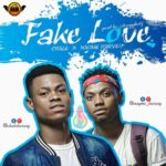 Chale X Nayme Harvey – Fake Love