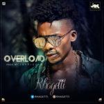 Rhagetti– Overload