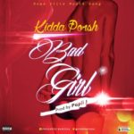 Kidda Porsh – Bad Girl