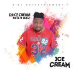 "DJ Ice Cream – ""Ice Cream"" f. Mitch Joez"