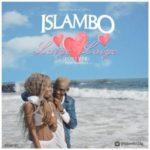 VIDEO: Islambo – Laiye Laiye