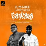 Jumabee – Sankara ft. Harrysong [New Song]