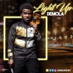 Demola – Light Up