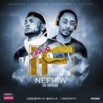 "DJ Spicee & Nefhiw – ""IF Reloaded"""