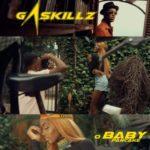 VIDEO: Gaskillz – O' Baby Pancake