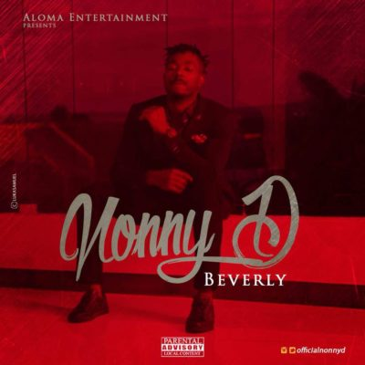 AUDIO+VIDEO: Nonny D –  Beverly