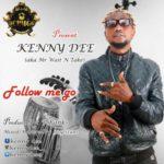 Kenny Dee – Follow Me Go