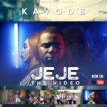 VIDEO: Kayode  – Jeje