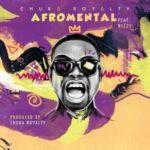 VIDEO: Chuka Royalty – Afromental ft. Nizzy