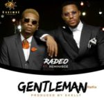 VIDEO: Radeo – Gentleman ft. Reminisce