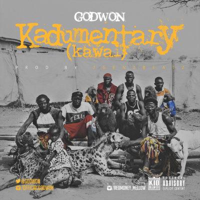 Music:  Godwon – Kadumentary