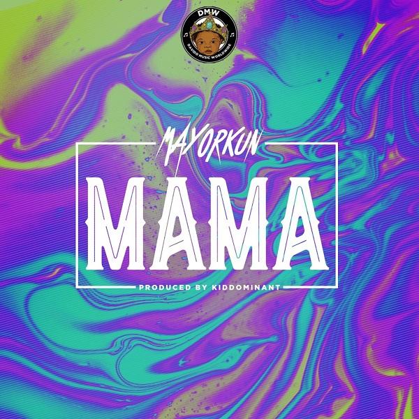 Mayorkun Mama